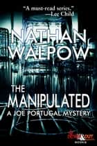 The Manipulated ebook by Nathan Walpow