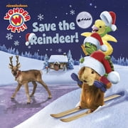 Save the Reindeer! (Wonder Pets!) ebook by Nickelodeon Publishing