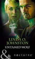 Untamed Wolf (Mills & Boon Nocturne) ebook by Linda O. Johnston
