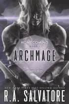 Archmage ekitaplar by R. A. Salvatore