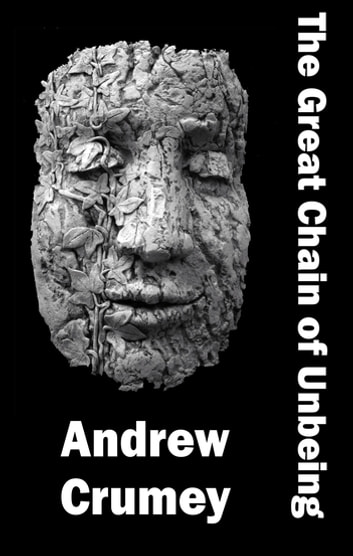 The Great Chain of Unbeing ebook by Andrew Crumey