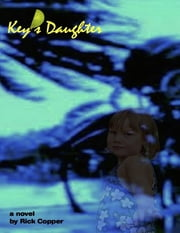 Key's Daughter ebook by Rick Copper