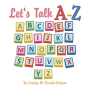 Let's Talk A-Z ebook by Carolyn M. Barrick-Rodgers