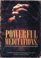 Powerful Meditations, Confessions for Total Healing and Prayers ebook by Amaechi Anyanwu