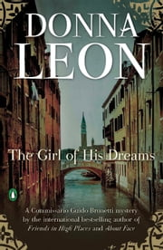 The Girl of His Dreams ebook by Donna Leon