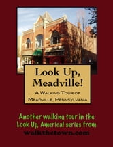 A Walking Tour of Meadville, Pennsylvania ebook by Doug Gelbert
