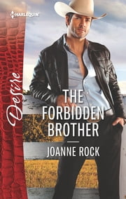 The Forbidden Brother ebook by Joanne Rock