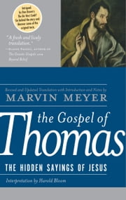The Gospel of Thomas ebook by Marvin W. Meyer