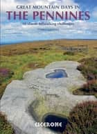 Great Mountain Days in the Pennines ebook by Terry Marsh