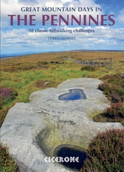 Great Mountain Days in the Pennines - Cicerone Press ebook by Terry Marsh