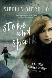 Stone and Spark - Book 1 ebook by Sibella Giorello