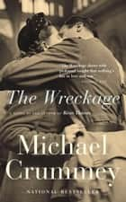 The Wreckage eBook by Michael Crummey