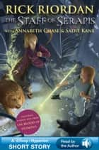The Staff of Serapis - A Disney Hyperion Short Story - Read by the Author ebook by Rick Riordan