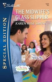 The Midwife's Glass Slipper ebook by Karen Rose Smith