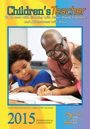 Children's Teacher - 2nd Quarter 2015 ebook by Vanessa Williams Snyder