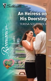 An Heiress on His Doorstep ebook by Teresa Southwick