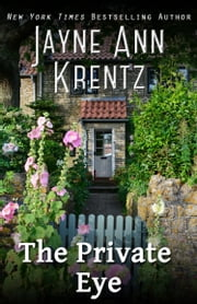 The Private Eye ebook by Jayne Ann Krentz