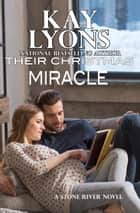 Their Christmas Miracle ebook by Kay Lyons