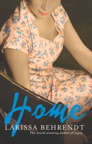 Home ebook by Larissa Behrendt