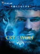 Cry of the Wolf ebook by Karen Whiddon
