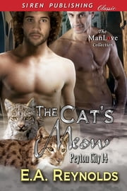 The Cat's Meow ebook by E.A. Reynolds