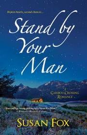 Stand By Your Man ebook by Susan Fox