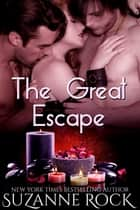 The Great Escape ebook by Suzanne Rock