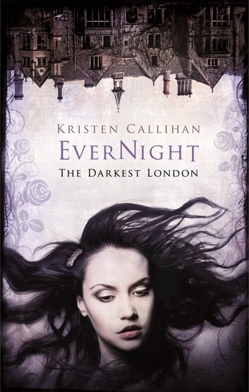 Evernight ebook by Kristen Callihan