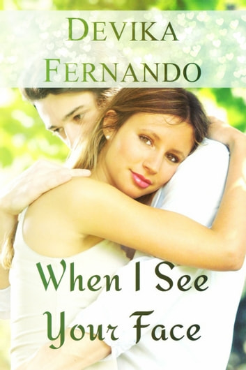 When I See Your Face ebook by Devika Fernando