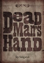Dead Man's Hand ebook by Icy Sedgwick