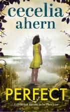 Perfect ebook by Cecelia Ahern