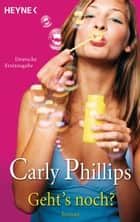 Geht's noch? - Roman ebook by Carly Phillips, Jens Plassmann