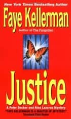 Justice - A Decker/Lazarus Novel ebook by Faye Kellerman