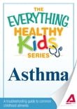 Asthma: A troubleshooting guide to common childhood ailments