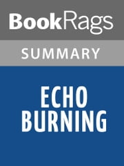 Echo Burning by Lee Child Summary & Study Guide ebook by BookRags