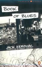 Book of Blues ebook by Jack Kerouac,Robert Creeley