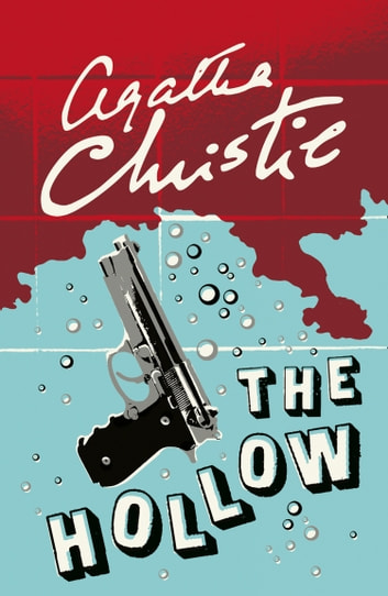 The Hollow (Poirot) ebook by Agatha Christie