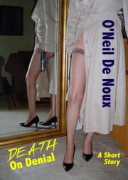 Death on Denial ebook by O'Neil De Noux