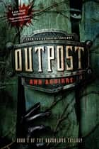 Outpost ebook by Ann Aguirre