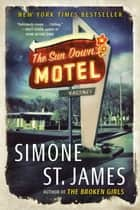The Sun Down Motel ebooks by Simone St. James