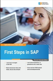 First Steps in SAP: second, extended edition ebook by Sydnie McConnell, Martin Munzel