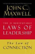 Law of Connection ebook by John C. Maxwell