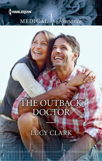 The Outback Doctor ebook by Lucy Clark