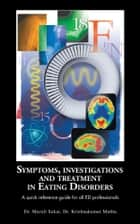 Symptoms, Investigations and Treatment in Eating Disorders ebook by Dr.Murali Sekar,Dr.Krishnakumar Muthu