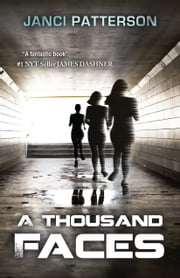 A Thousand Faces ebook by Janci Patterson