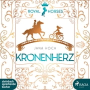 Kronenherz (Royal Horses 1) audiobook by Jana Hoch