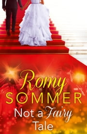 Not a Fairy Tale ebook by Romy Sommer