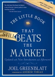 The Little Book That Still Beats the Market ebook by Joel Greenblatt,Andrew Tobias
