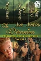 Werewolves of Forever, Texas Collection, Volume 1 ebook by Jane Jamison