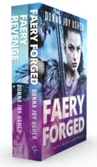 The War Faery Trilogy: Books 2-3 - The War Faery Trilogy ebook by Donna Joy Usher